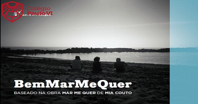"""Ida ao Teatro """"BemMarMeQuer"""""""